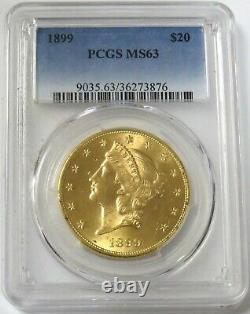 1899 Gold $20 Liberty Head Double Eagle Coin Pcgs Mint State 63