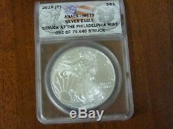 2015 (P) $1 American Silver Eagle ANACS MS 70 Struck At The Philadelphia Mint