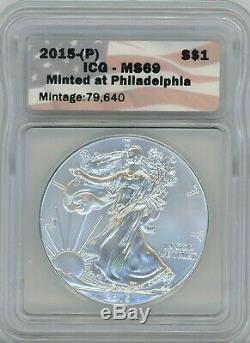 2015-(P) American Eagle Silver $1, MS 69 Minted at Philadelphia 79,640 ICG