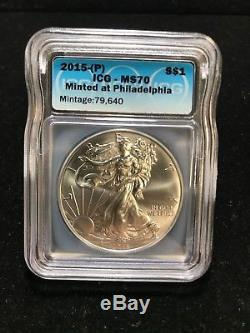 2015(P) Silver Eagle ICG MS70 S$1 Struck at Philadelphia Mint 1 of only 79,640