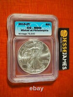 2015 (p) Silver Eagle Icg Ms69 Minted At Philadelphia Mint Mintage 79,640 Blue