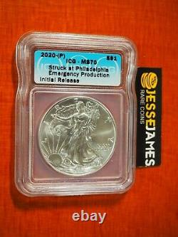 2020 (p) Silver Eagle Icg Ms70 Ir Emergency Issue Struck At Philadelphia Mint