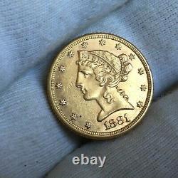 1881 P. 5 $ Liberty Head Half Eagle Gold Cinq Dollar Coin 5 708 760 Minted