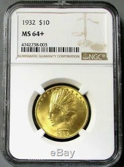 1932 Us Gold 10 $ Indian Head Aigle Coin Ngc Mint État 64+ (pq)